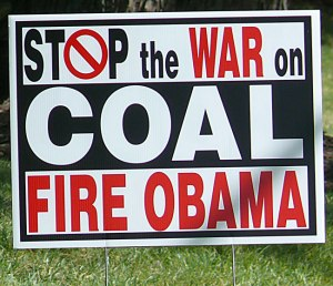 "Signs like this popped up all over the ""coal belt""."